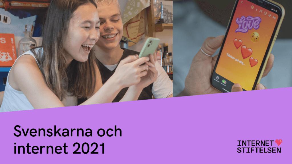 Svenskarna och internet 2021 Social Zense Internetstiftelsen